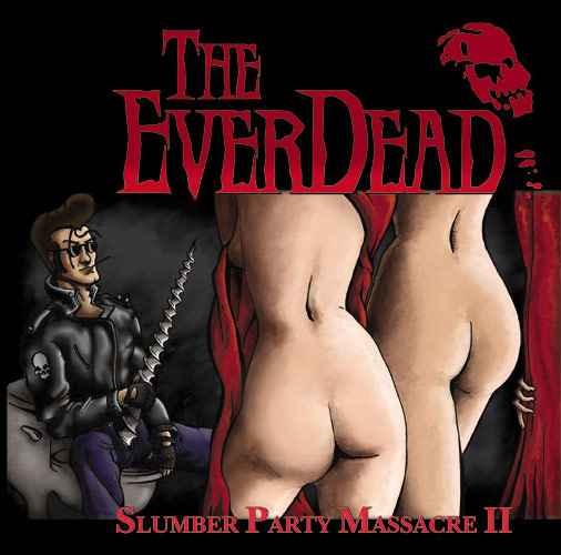 The EverDead Slumber Party Massacre II